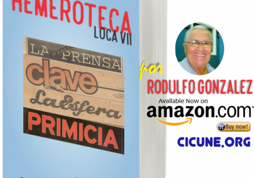 La Hemeroteca de Rodulfo Gonzalez | La Venezuela de Verdad