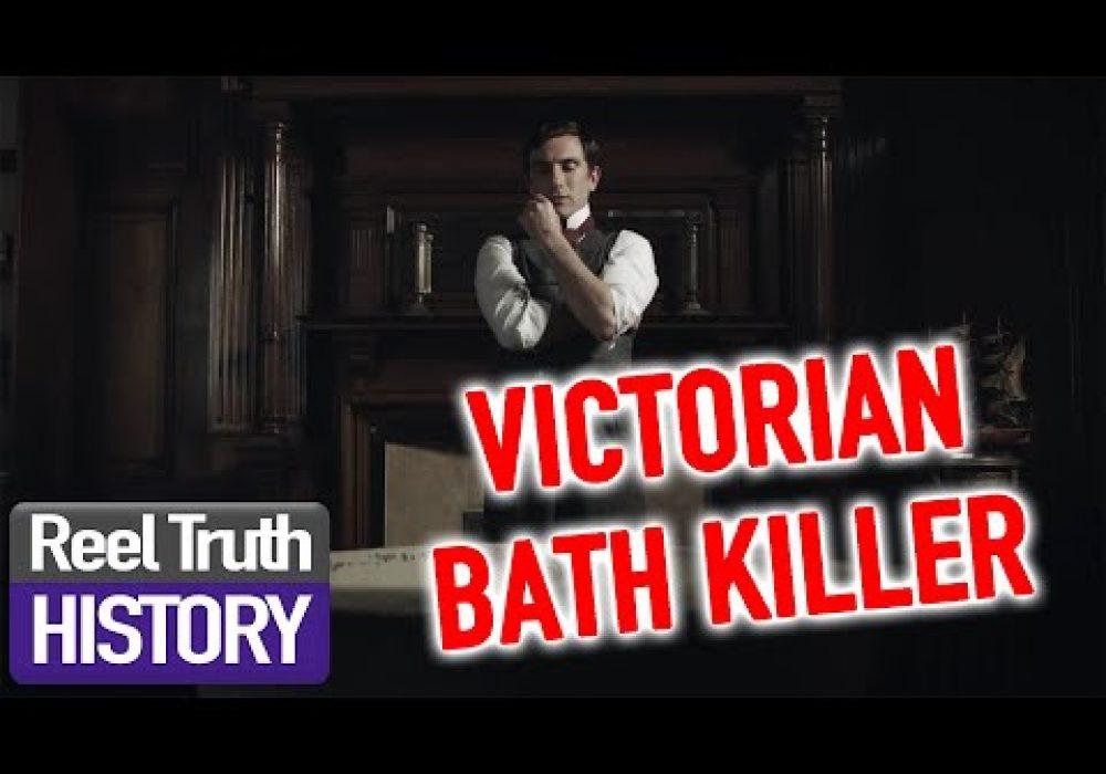VICTORIAN BATH KILLER | Murder Maps | Reel Truth History Documentaries