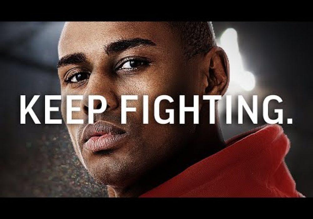 KEEP FIGHTING – Best Motivational Video Featuring Daron Roberts (No Refunds Speech)