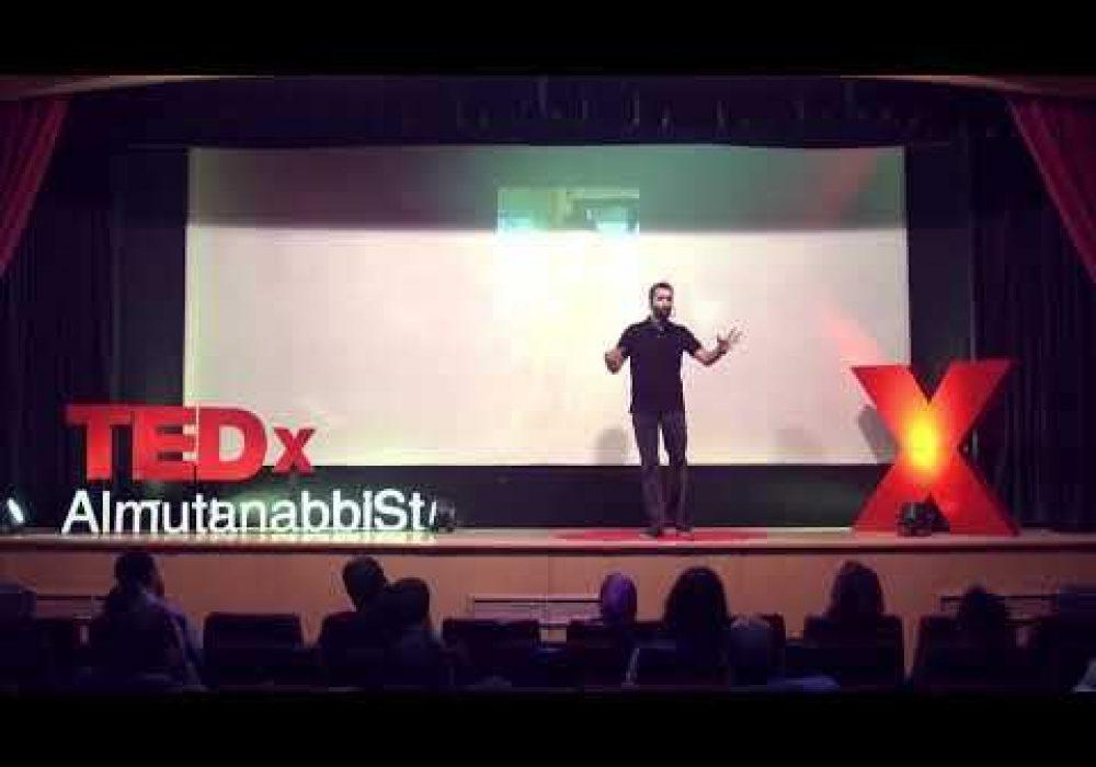 التغيير نحو الشغف | Ghaith Elgi | TEDxAlmutanabbiSt