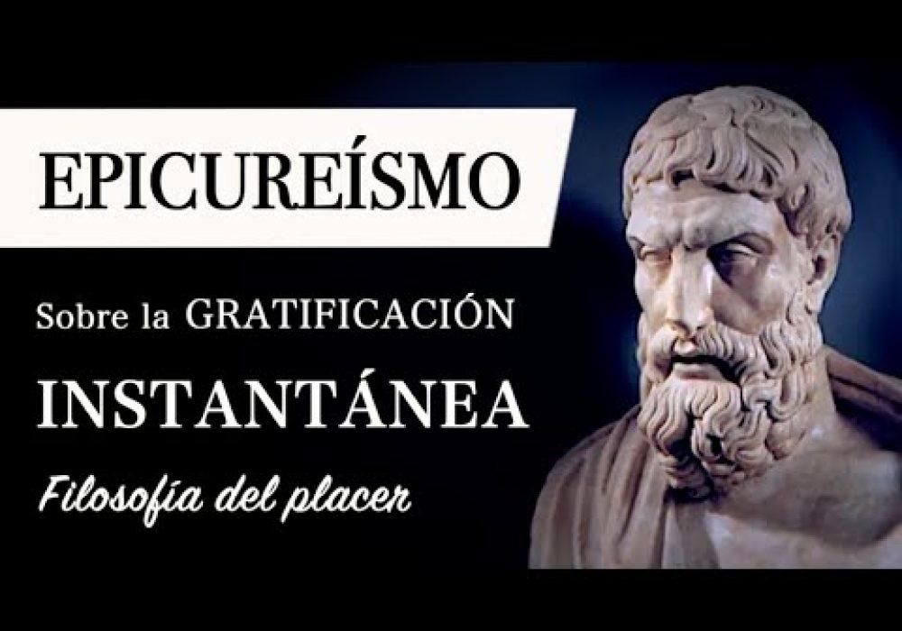 EPICUREÍSMO: Filosofía del PLACER y DOLOR – El Hedonismo de Epicuro y la Gratificación Instantánea