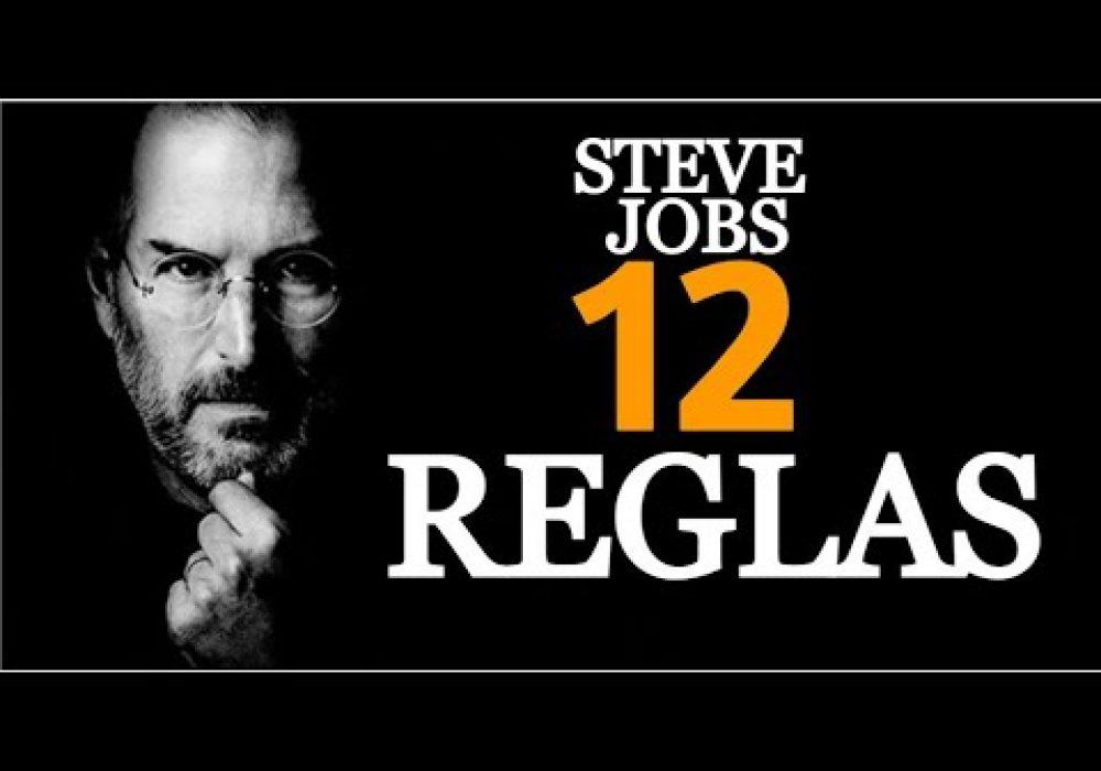 Las 12 REGLAS Del ÉXITO POR STEVE JOBS
