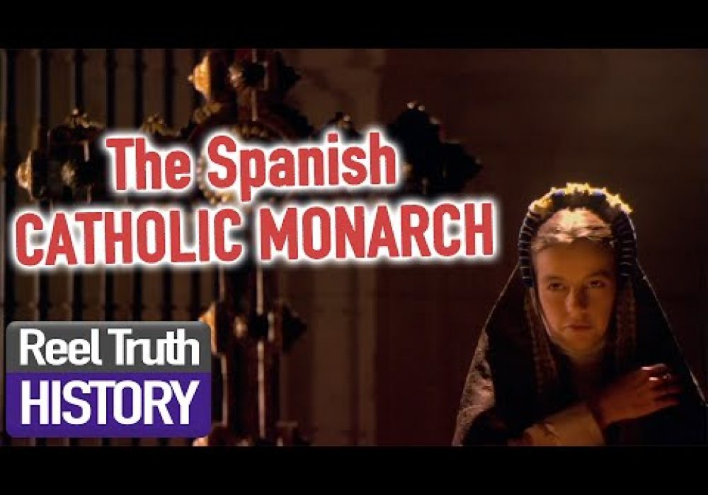 The CATHOLIC MONARCHY | Secret Files of The Inquisition | Reel Truth History Documentaries