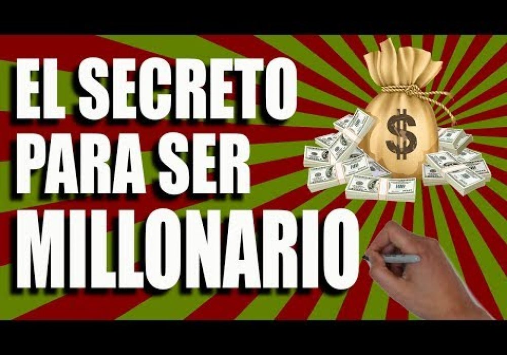 EL SECRETO PARA SER MILLONARIO – Conocimiento Financiero
