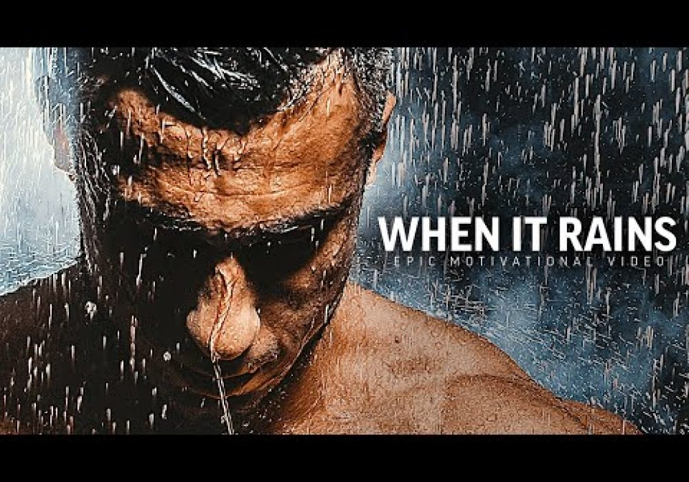 WHEN IT RAINS – Powerful Motivational Speech Video (Featuring Brian M. Bullock)