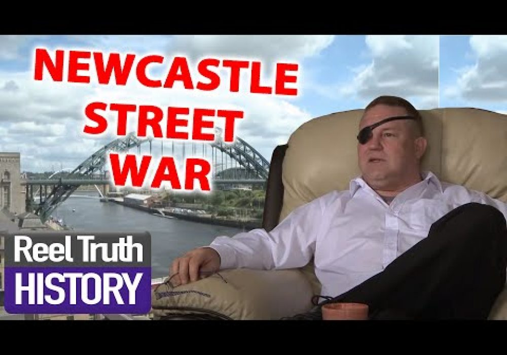 Newcastle STREET WAR | British Gangsters: Faces of the Underworld | Reel Truth History Documentary