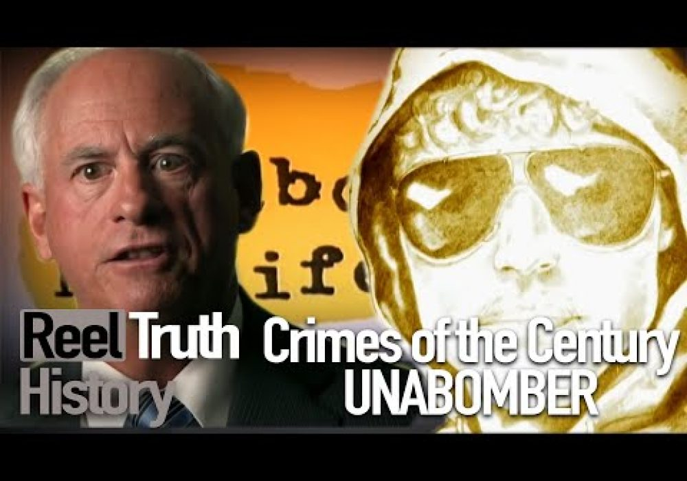 The Unabomber (Crimes of the Century) | History Documentary | Reel Truth History