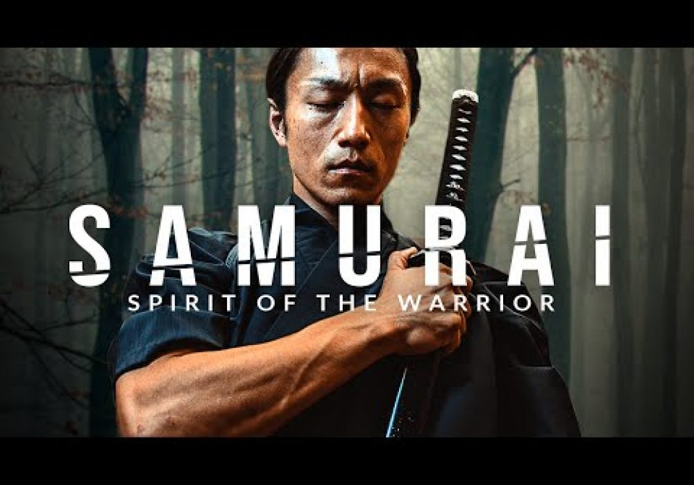 SAMURAI: Spirit of the Warrior – Greatest Warrior Quotes Ever