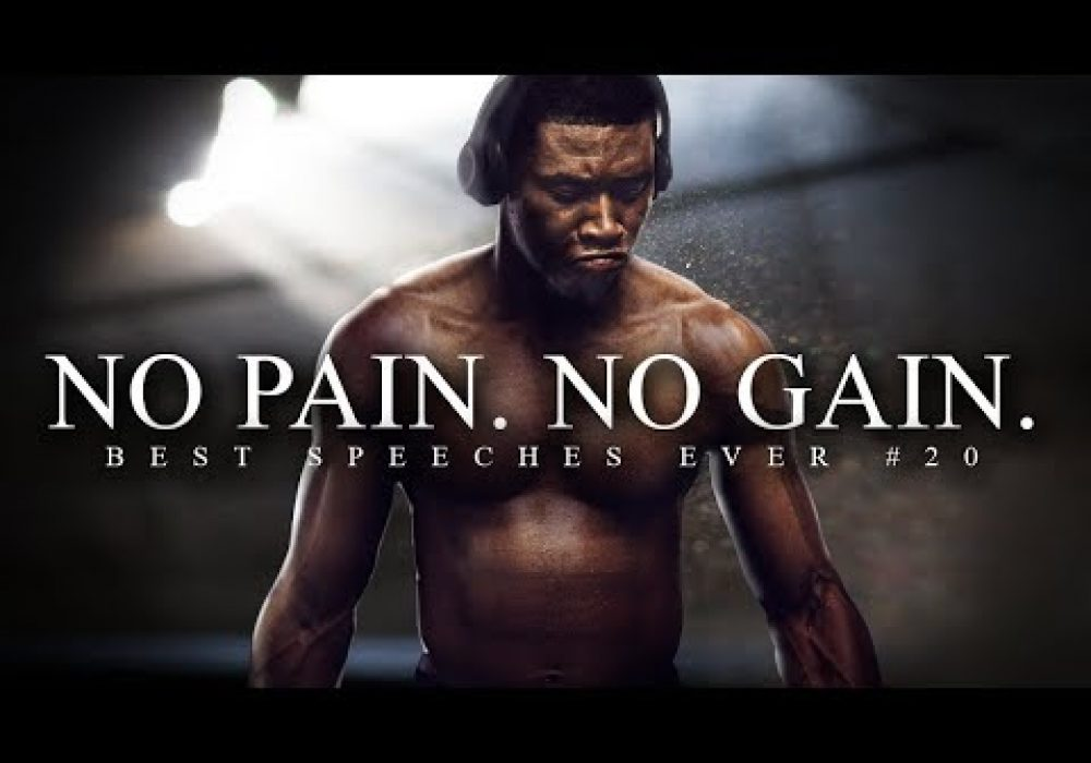 Best Motivational Speech Compilation EVER #20 – NO PAIN, NO GAIN | 30-Minutes of the Best Motivation