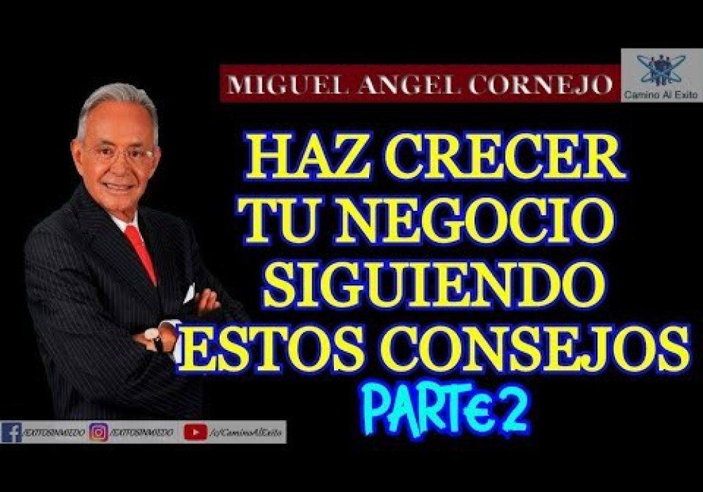 CONFERENCIA PARA PEQUEÑOS Y MEDIANOS EMPRESARIOS 2 DE 2 – MIGUEL ANGEL CORNEJO – DESARROLLO DE PYME