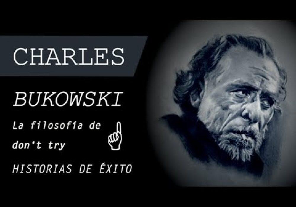 CHARLES BUKOWSKI – El creador (Historias de Superación Personal y Motivación en Español)