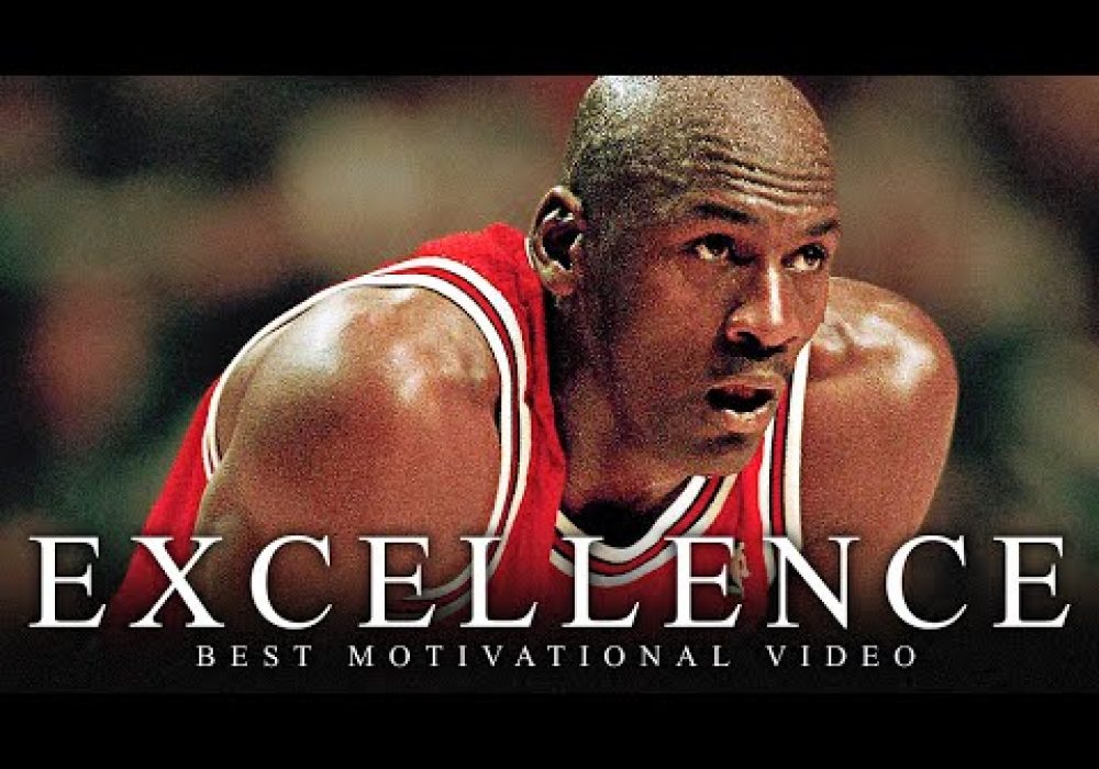 EXCELLENCE – One of the Greatest Motivational Speech Videos Ever (Success) HD