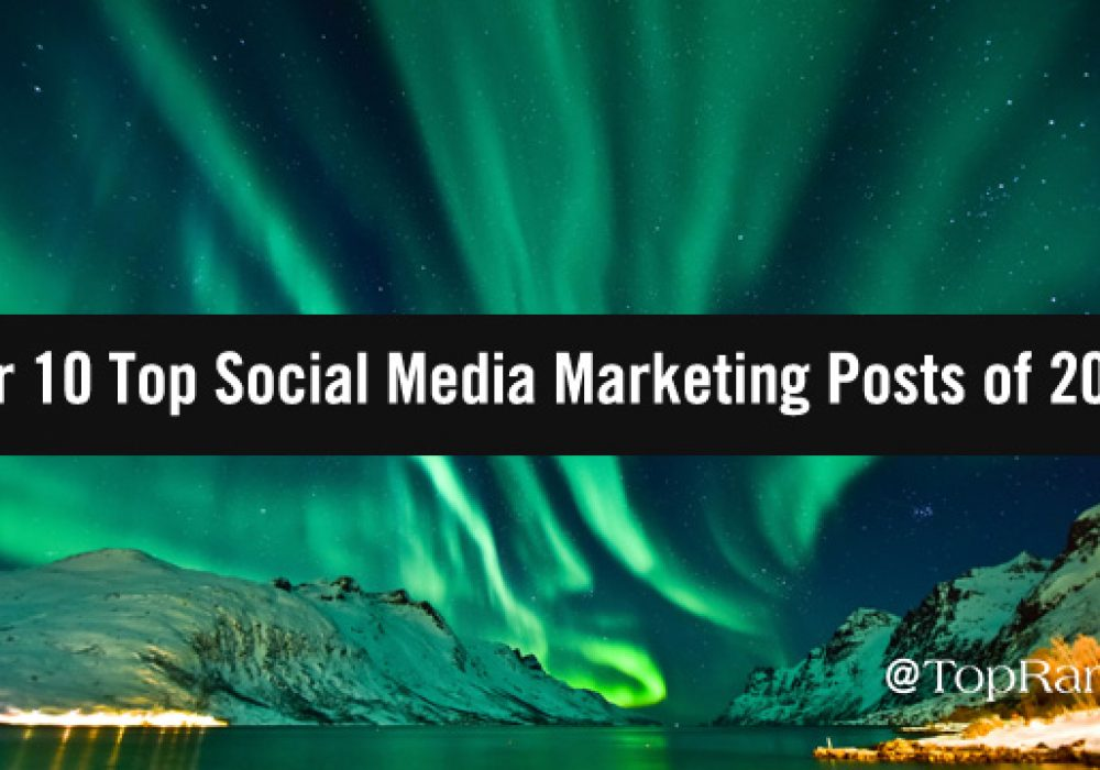 Our 10 Top Social Media Marketing Posts of 2019