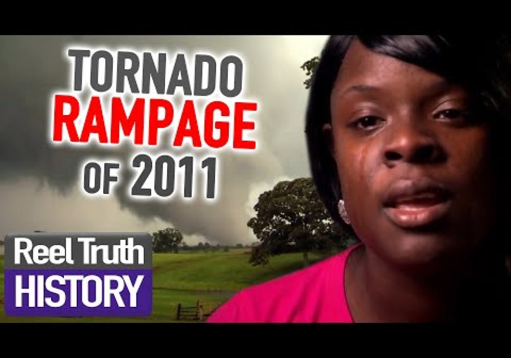 The True Stories of the Tornado Rampage in 2011 | Full Documentary | Reel Truth History
