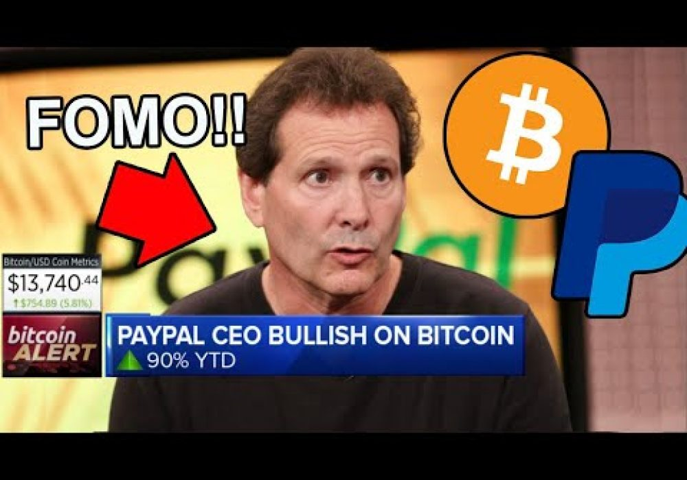 """PayPal CEO Reveals """"Entire World to FOMO on BITCOIN!"""""""