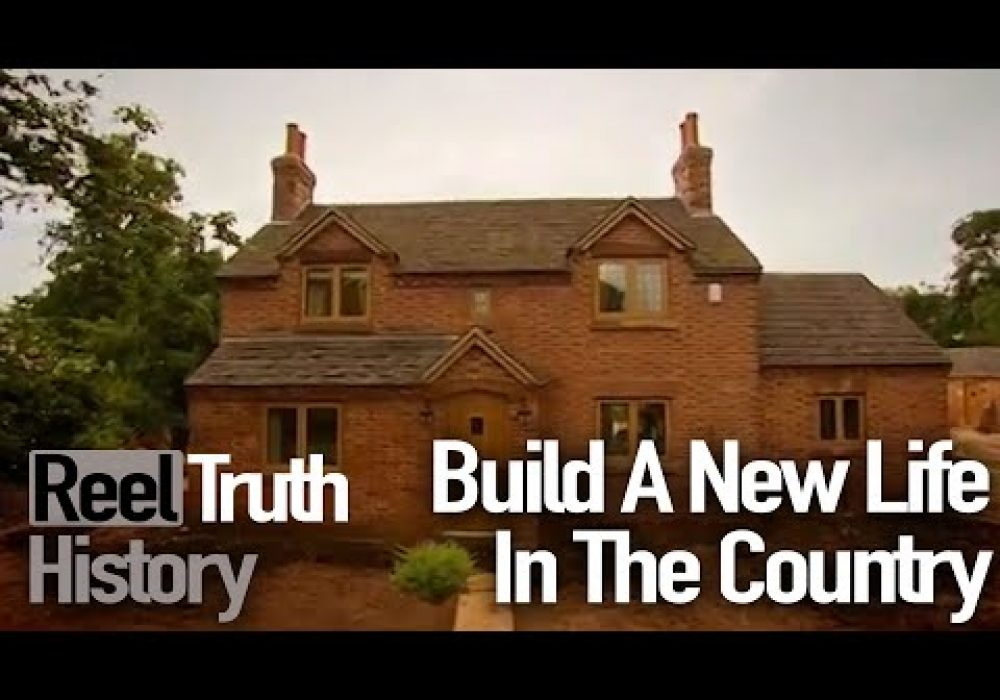 Farmhouse Conversion | Build A New Life In The Country | History Documentary | Reel Truth History