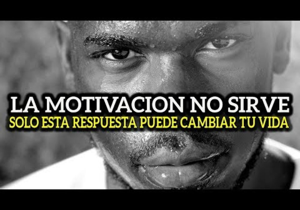 Basta de Motivación    DEBES ESCUCHAR ESTO