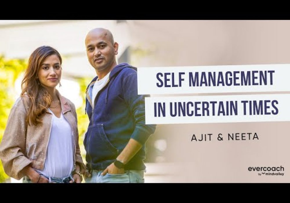 Self-Management During Distress (& How To Cope!) | Neeta & Ajit Nawalkha