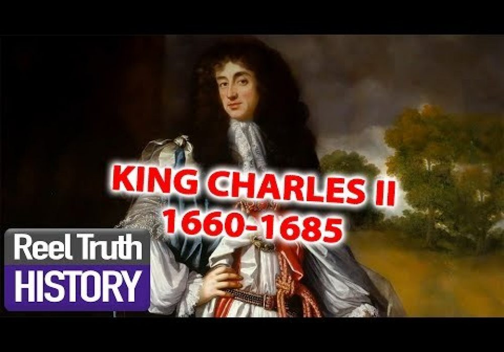 KING CHARLES II | The Stuarts: A Bloody Reign | Episode 1 | Reel Truth History Documentaries