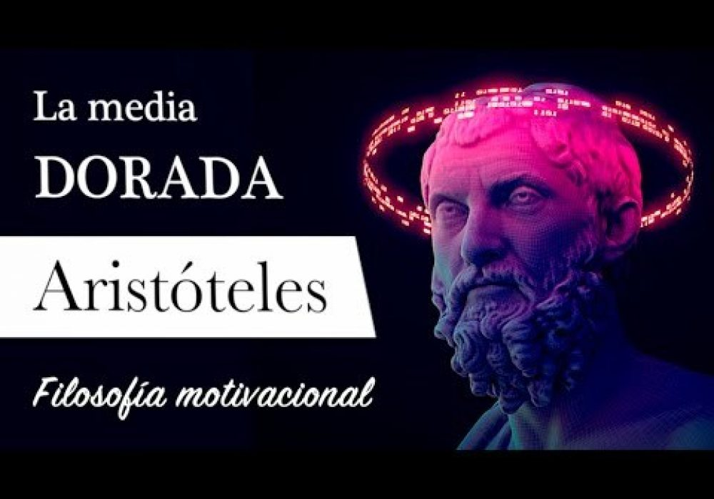 """LA MEDIA DORADA (Aristóteles) – Filosofía MOTIVACIONAL: """"La Virtud está en el Término MEDIO"""""""