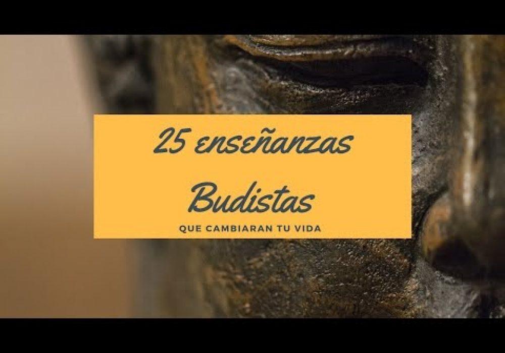 Las ENSEÑANZAS de BUDA CAMBIARAN tu VIDA por completo – 25 lecciones de buda