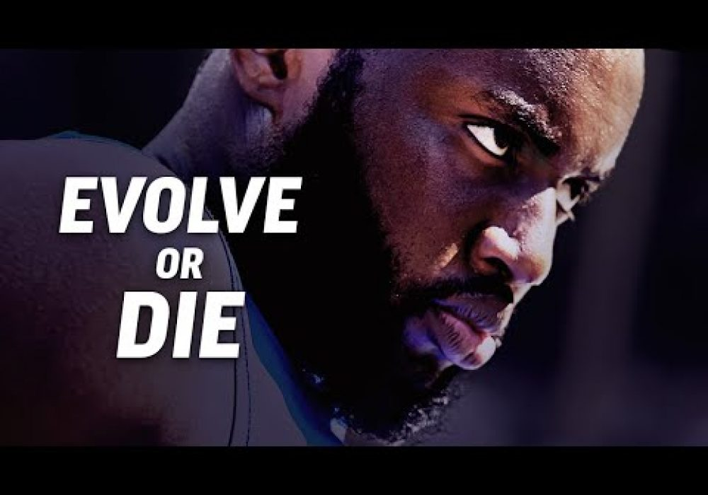 EVOLVE OR DIE – Powerful Motivational Speech Video (Featuring Marcus Taylor)