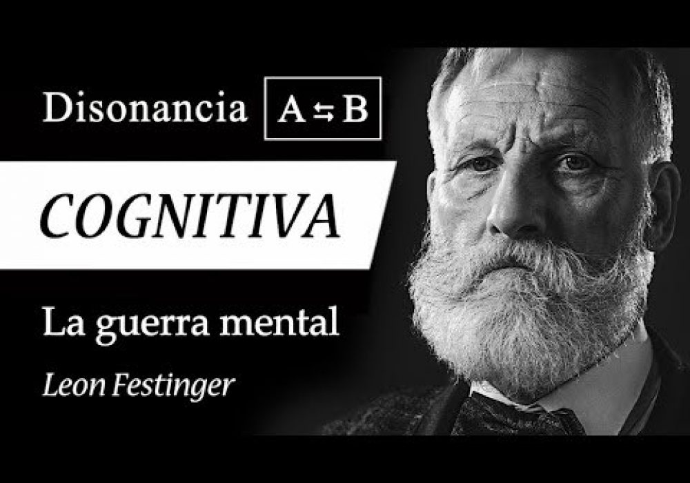 DISONANCIA COGNITIVA (Leon Festinger) – Psicología de los PENSAMIENTOS CONTRADICTORIOS
