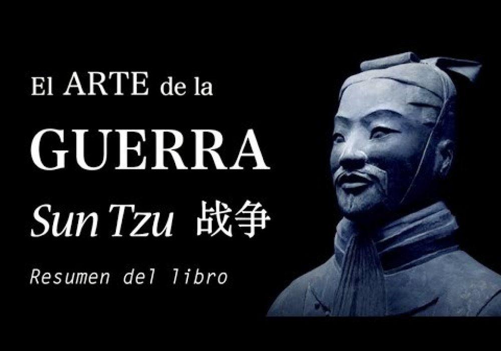 EL ARTE DE LA GUERRA – Sun Tzu (Resumen del Libro + Reseña en 7 LECCIONES para la VIDA y NEGOCIOS)