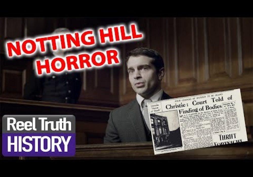 Notting Hill Horror: Part 1 | Murder Maps | Reel Truth History Documentaries