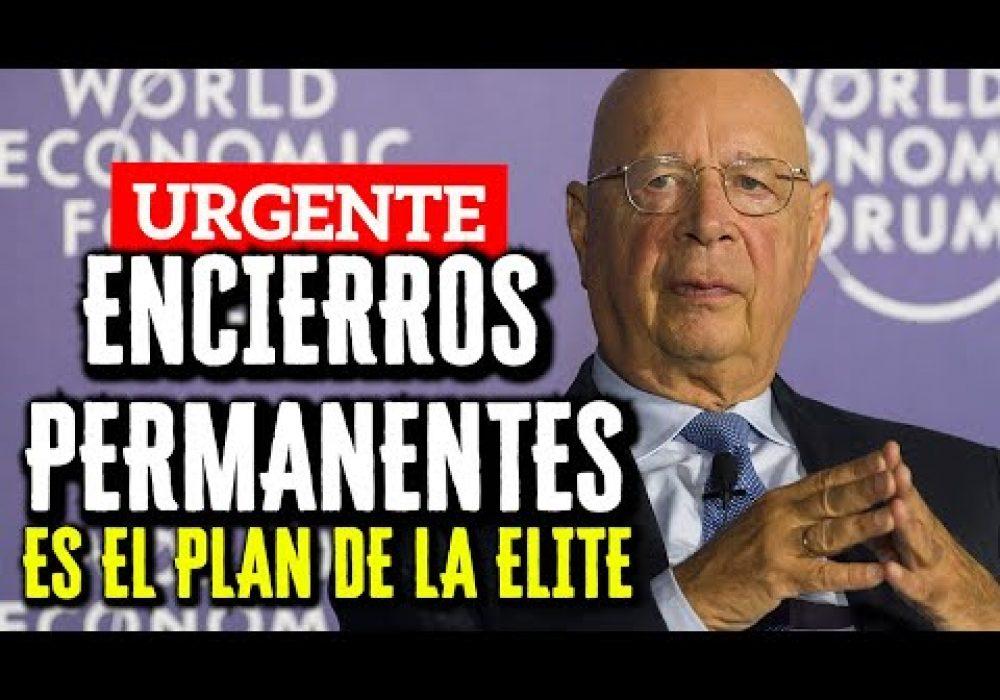 NO HAY VUELTA ATRAS –  Los Encierros Seran Permanentes || Klaus Schwab [Foro Economico Mundial]