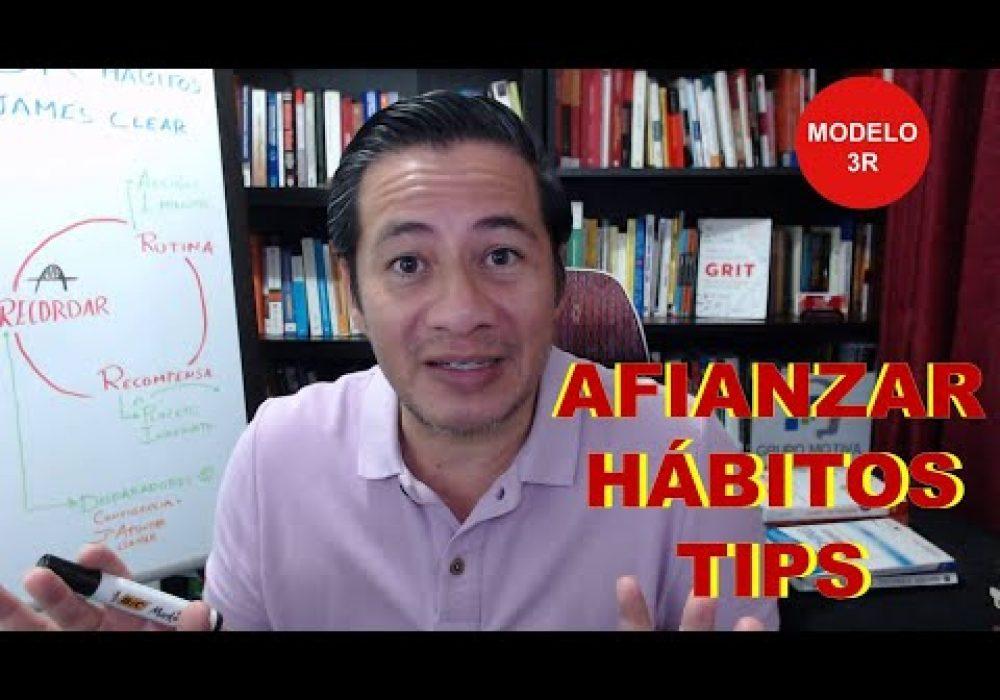 Tips para crear hábitos y mantenerlos con el Modelo 3R (Recordar – Rutina – Recompensa).