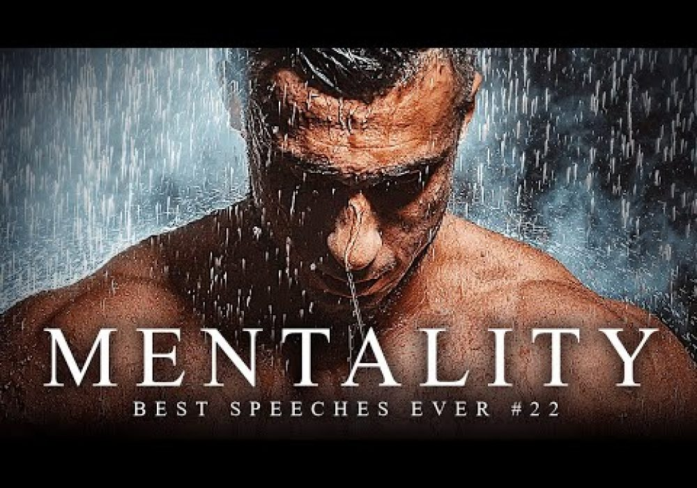 Best Motivational Speech Compilation EVER #22 – MENTALITY | 30-Minutes of the Best Motivation