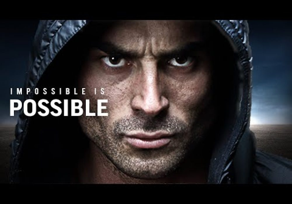 IMPOSSIBLE IS POSSIBLE – Best Motivational Video