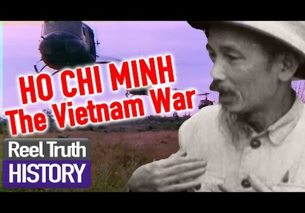Ho Chi Minh & the History of Vietnam | The Vietnam War | Reel Truth History Documentaries