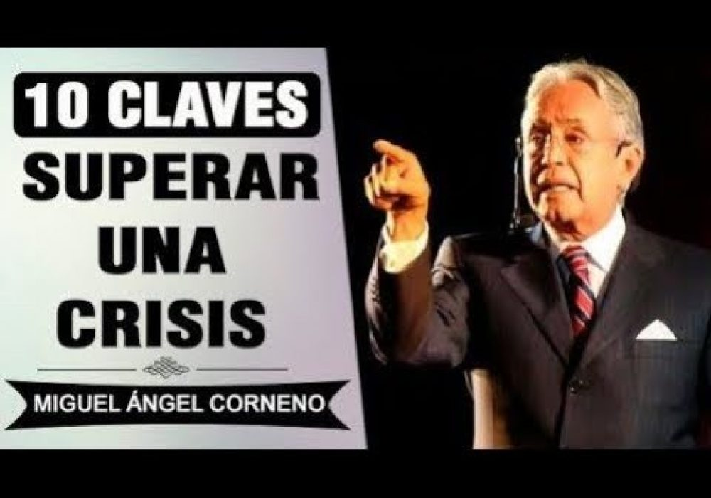 10 Claves para Superar una Crisis Económica | Miguel Ángel Cornejo | Superación Personal