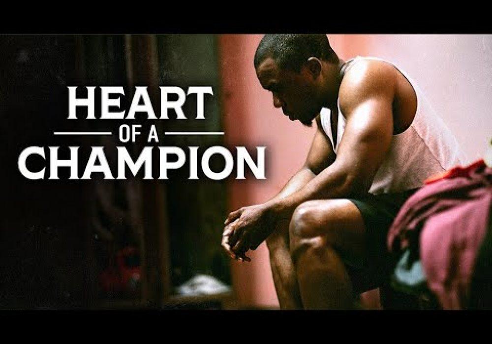 THE HEART OF A CHAMPION – Powerful Motivational Speech Video