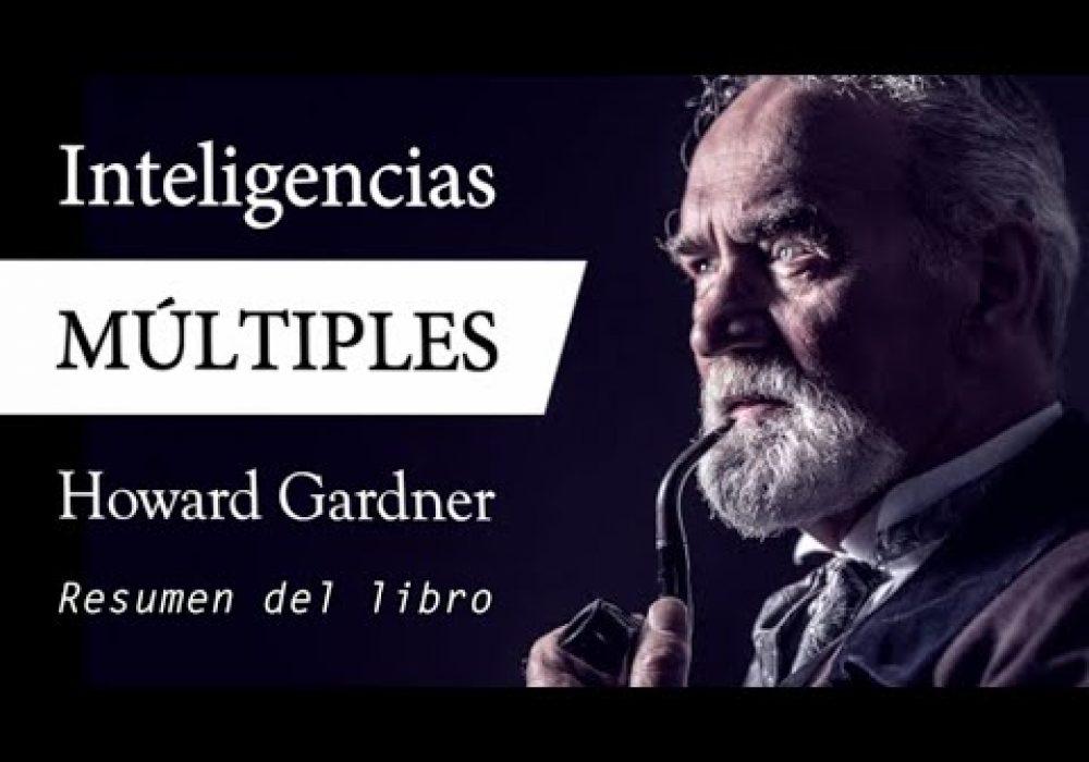 INTELIGENCIAS MÚLTIPLES – Howard Gardner (Resumen del Libro en Español para DESCUBRIR tu TALENTO)