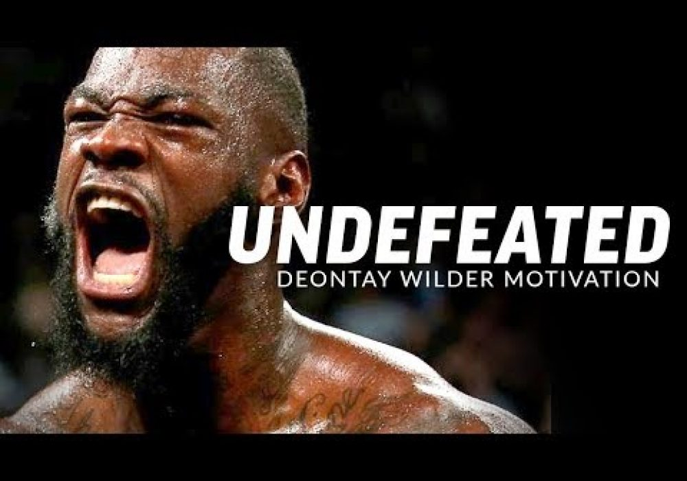 THE BADDEST MAN ON THE PLANET – Deontay Wilder Motivational Video