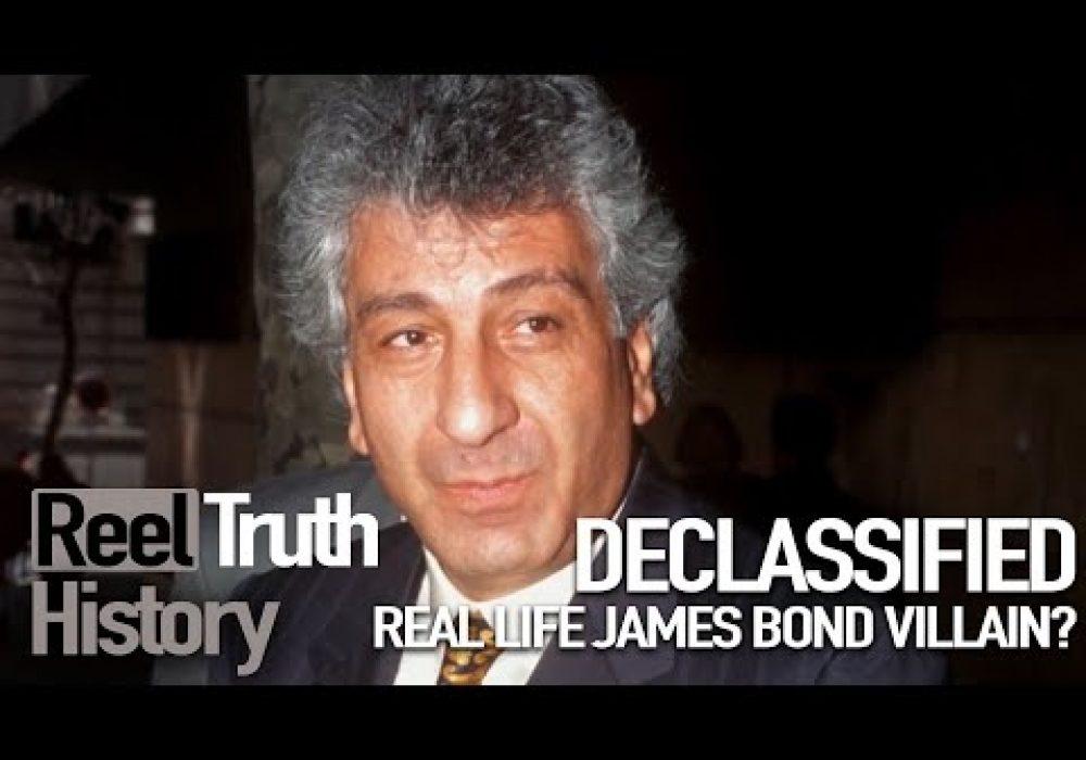 Real Life JAMES BOND Villain? (Declassified) | Reel Truth History Documentary