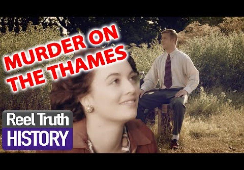 MURDER ON THE THAMES | Murder Maps | Reel Truth History Documentaries