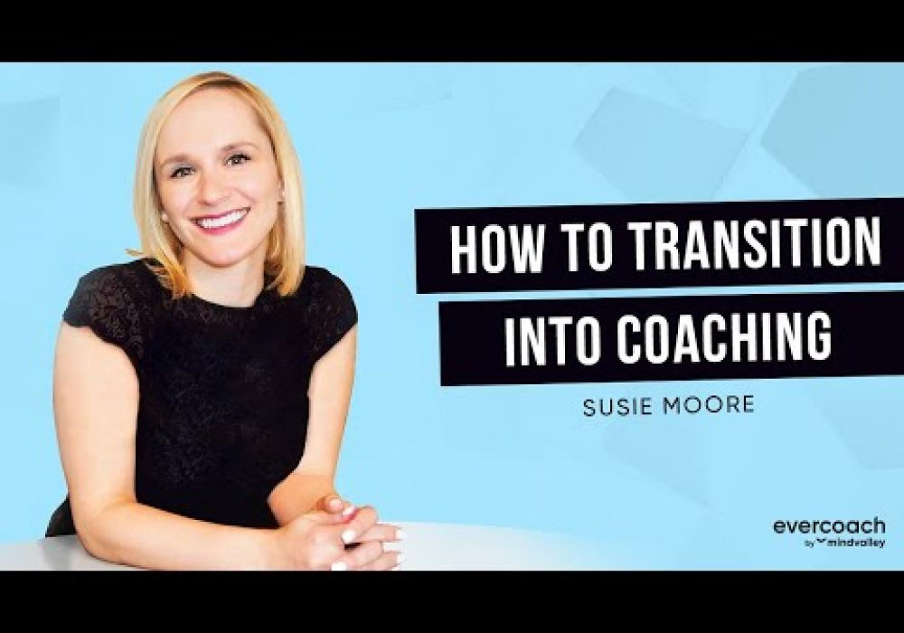 How To Start A Coaching Business On The Side | Susie Moore