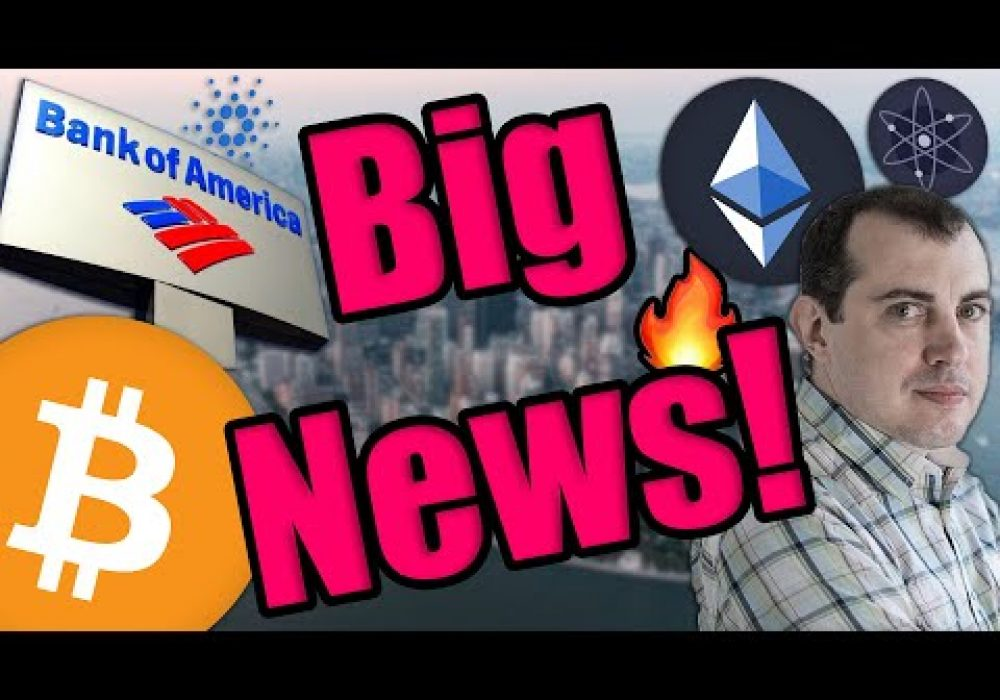 Bitcoin and Cryptocurrency in July 2020 BIG NEWS for Bank of America | First on Cryptocurrency News