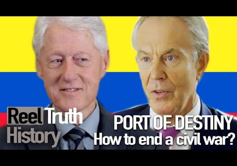 Port Of Destiny: Peace (Juan Manuel Santos Documentary) | Reel Truth History