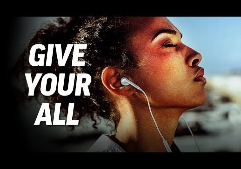 GIVE YOUR ALL – Best Motivational Speech Video (Featuring Dr. Jessica Houston)