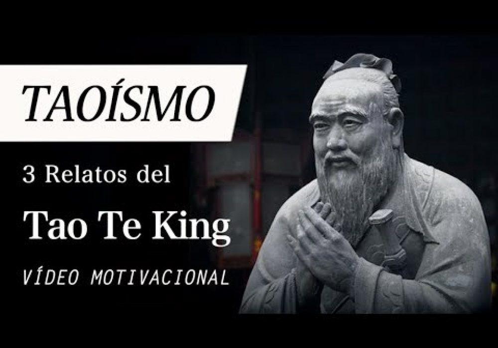 3 RELATOS TAOÍSTAS del Tao Te King (Filosofía Motivacional del TAOÍSMO de Lao Tse para el Día a Día)